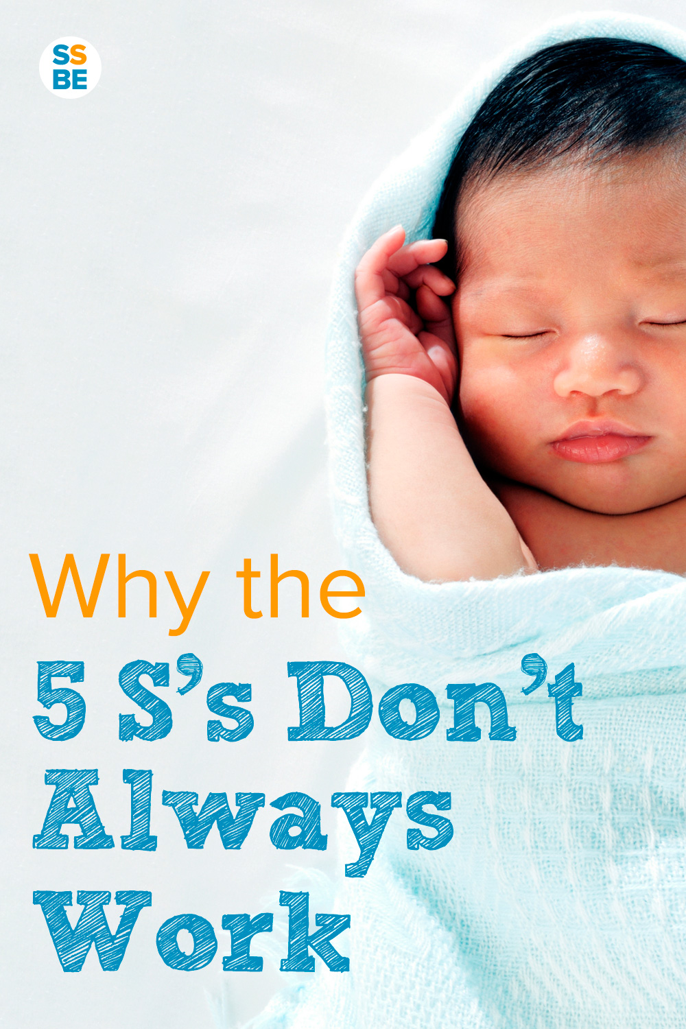 Why the 5 S's of Baby Calming Don't Always Work