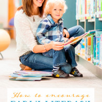How to Encourage Early Literacy with Toddlers
