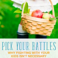 Do you have power struggles with your child and argue about everything? Here's why you should pick your battles with your kids and when to do so.