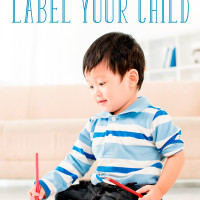 Smart, Artistic, Athletic: Why You Shouldn't Label Your Child