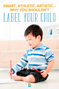 """How often have you said about a child, """"She's the artistic one,"""" or """"He's the musical one""""? Here's why you shouldn't label your child."""
