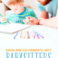 Dads Are Co-Parents, Not Babysitters