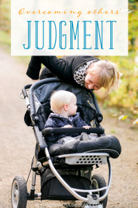 Here's a story of one new mom's struggle with overcoming other people's judgment. Read how she felt scared of what she assumed others thought.