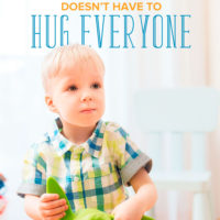 3 Reasons Your Child Doesn't Have to Hug Everyone