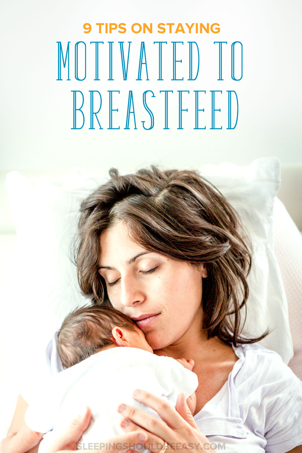 Are you debating whether to continue or quit breastfeeding? Breastfeeding can take you by surprise and even discourage you from continuing. Here are 9 tips on staying motivated to breastfeed.