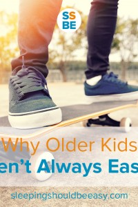 Why Older Find yourself wishing your kids were older already to avoid your current challenges? Don't rush—here's why older kids aren't always easier.Kids Aren't Always Easier