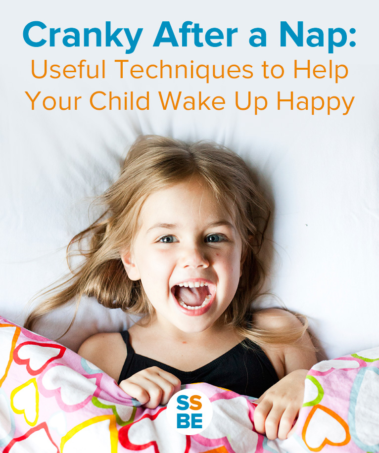 Cranky After Nap: Useful Techniques to Help Your Child Wake Up Happy