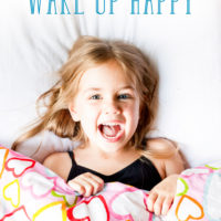 Useful Techniques to Help Your Child Wake Up Happy