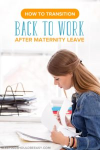 How to transition back to work after maternity leave: Woman working at her desk