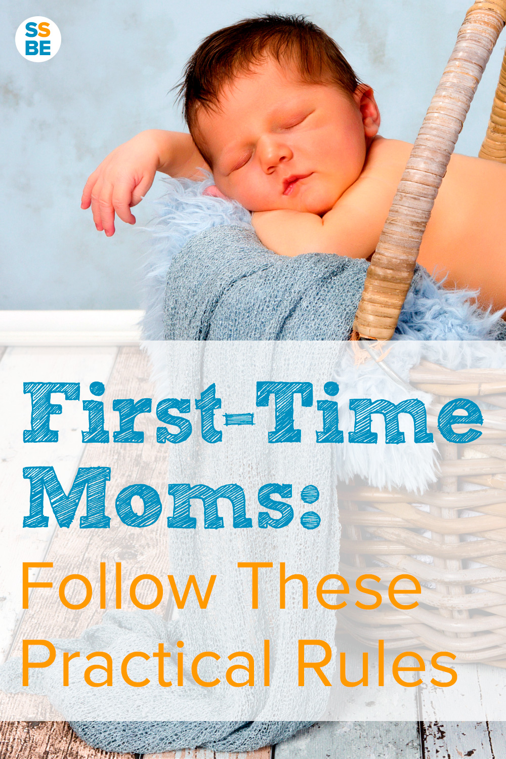 First Time Moms: Follow These Practical Rules