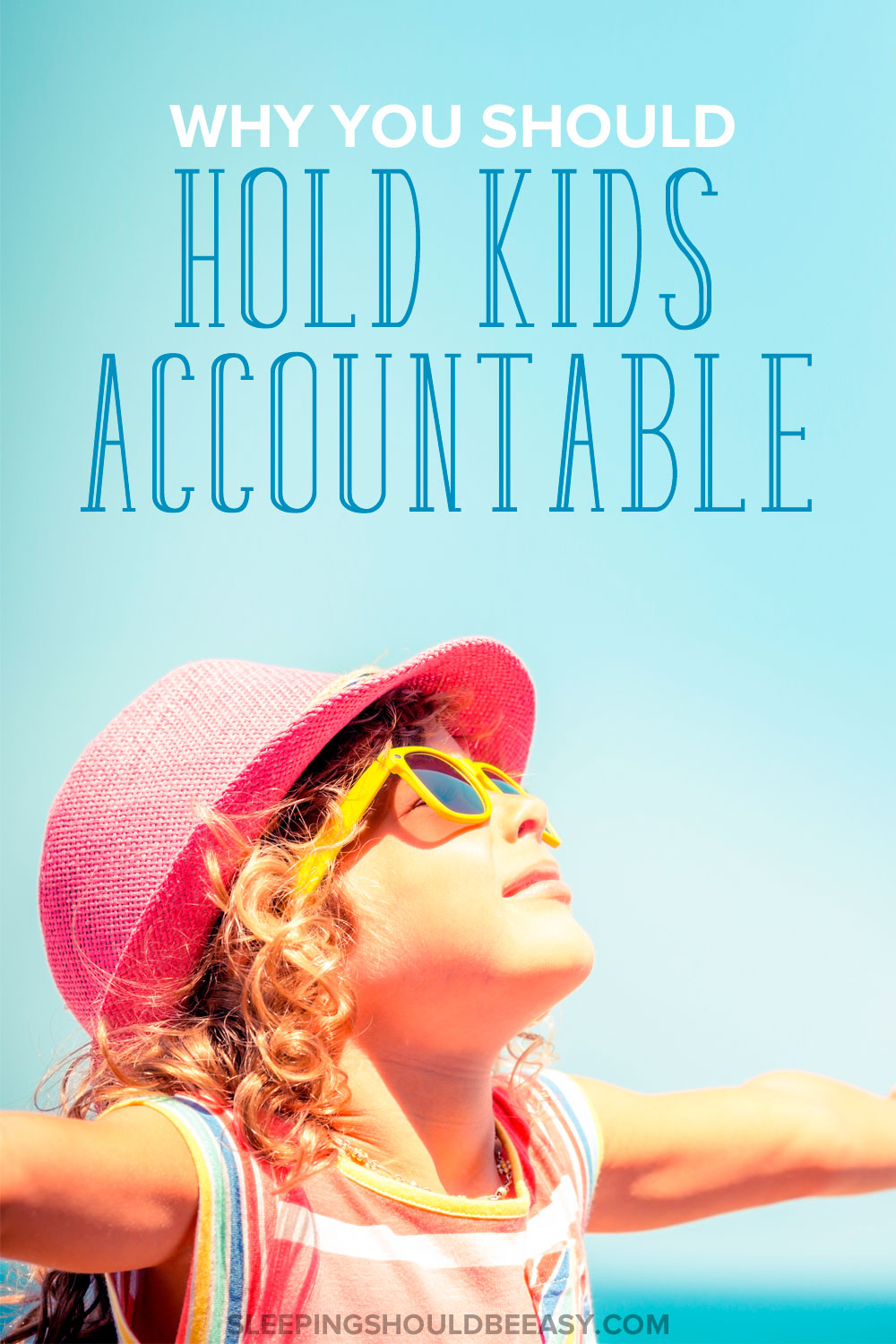 Children make choices that may not have favorable results. Learn why we should instill accountability for kids with their choices.