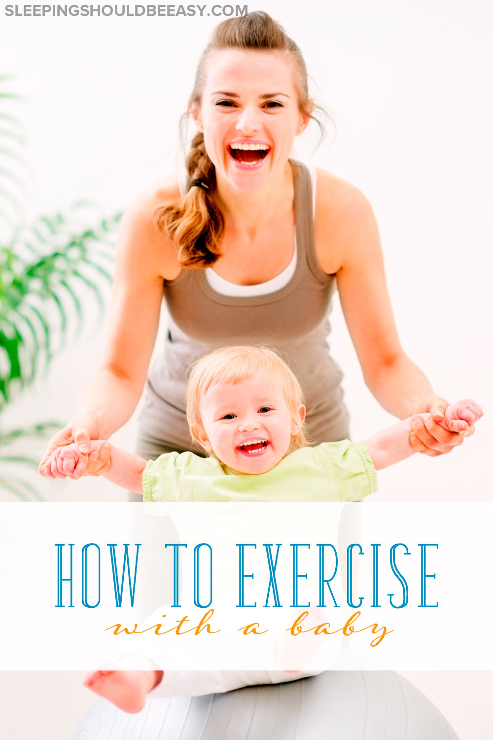 Yes, you CAN exercise even with young children, either with you or at home. Read several ideas on how to exercise with a baby in tow.