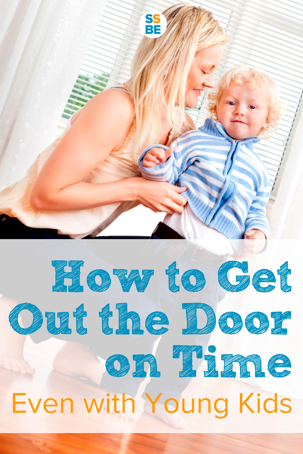 How to Get Out the Door on Time (Even with Young Kids)