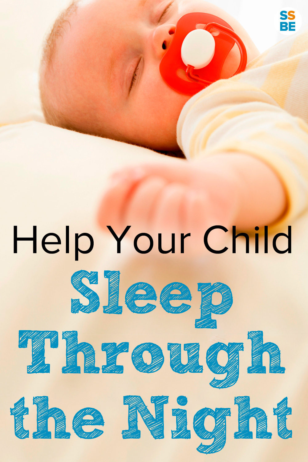 How To Get Your Baby To Sleep Through The Night Tips That