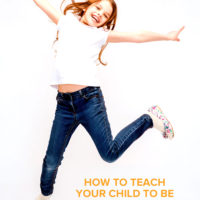 (Old) How to Teach Your Child to Be Assertive
