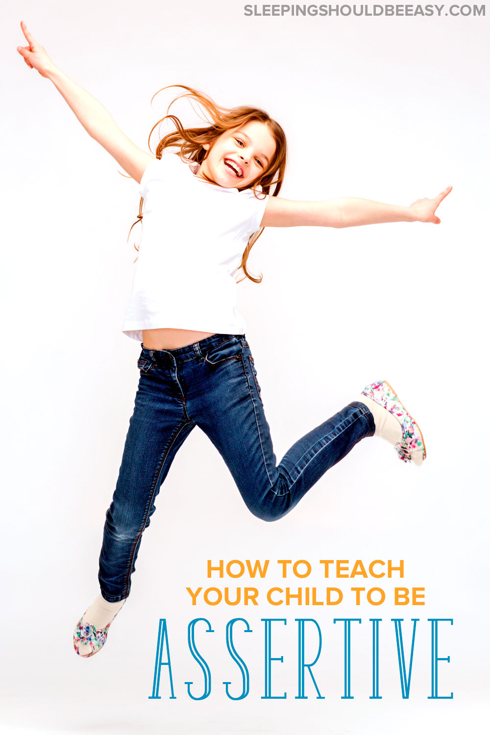 Kids should learn how to stand up for themselves, kindly and determinedly. Here are tips on how to teach your child to be assertive in social settings.