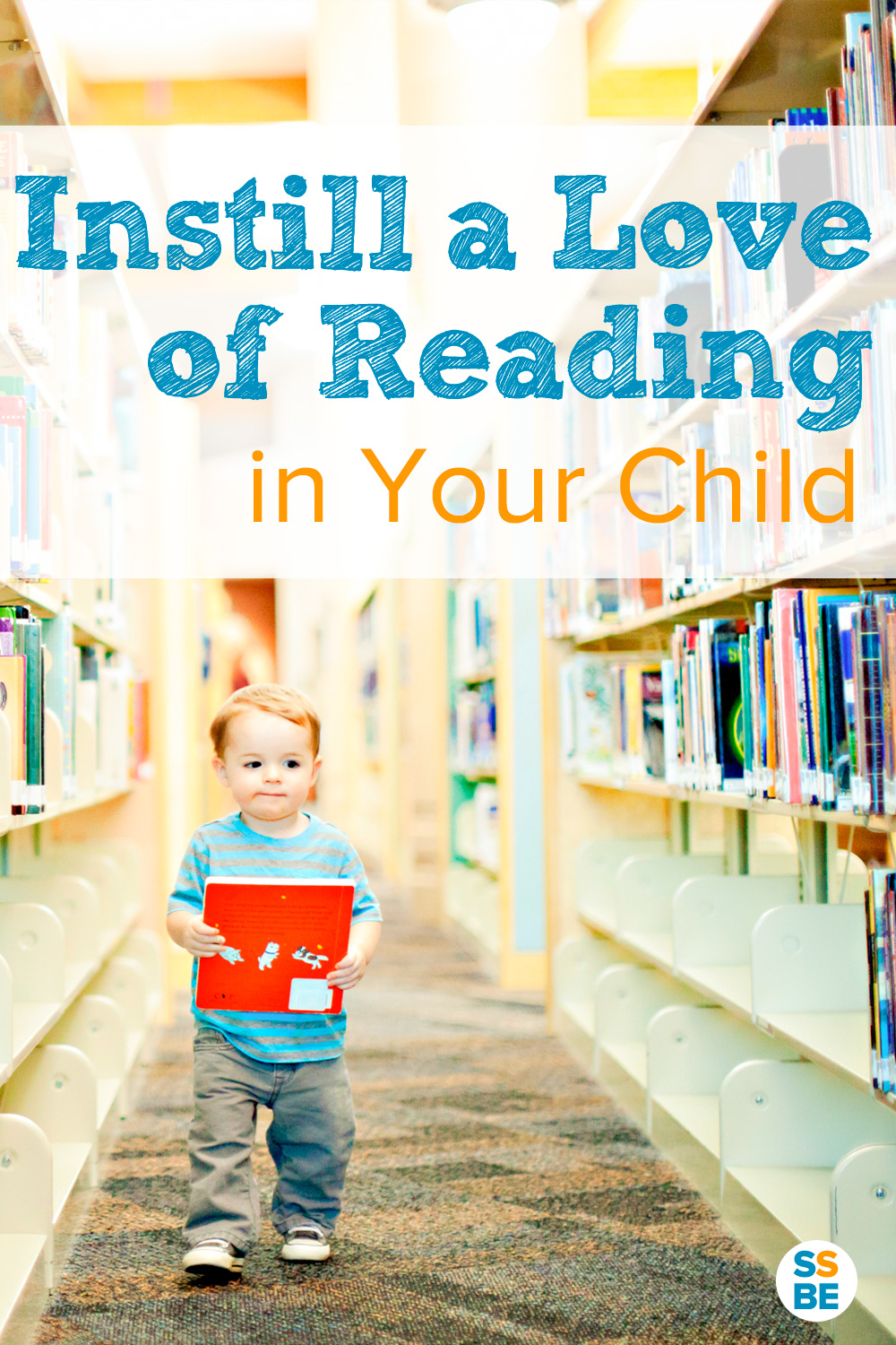 Instill a Love of Reading in Your Child