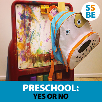 Preschool: Yes or No
