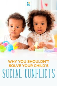 Witnessing your child fighting with another child can be awkward and uncomfortable. But here's why you shouldn't solve her social conflicts for her.