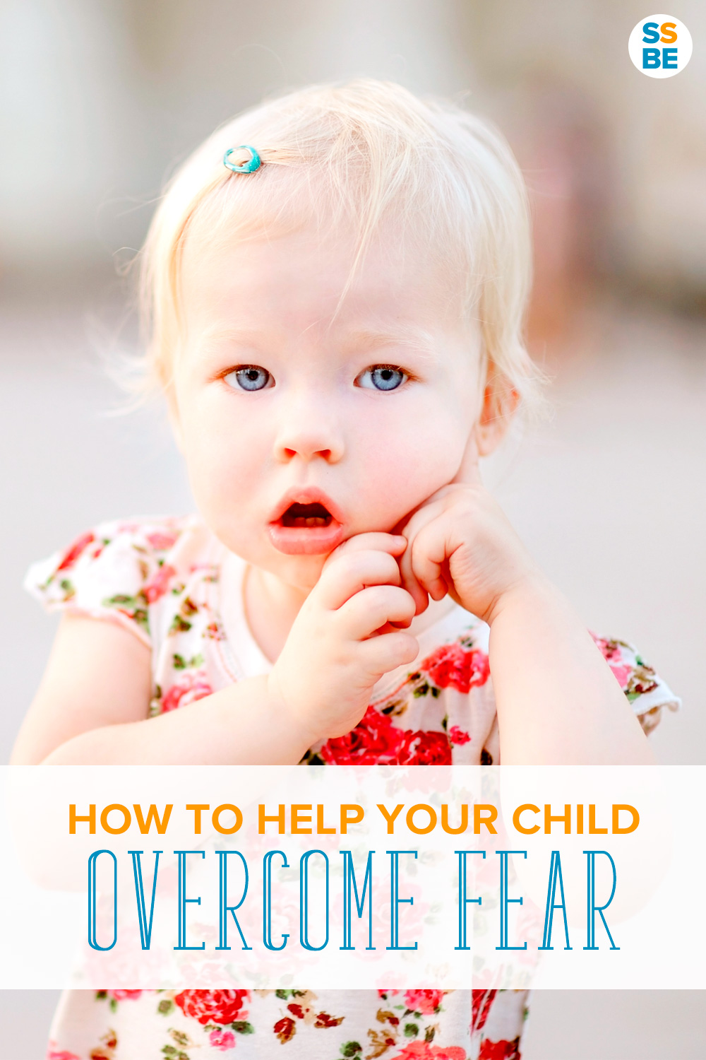 So I needed some tips on how to help your child overcome fear, and this is what I learned: