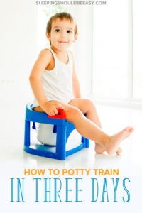 Practical tips on how to potty train in a weekend. Tired of diapers, rewards that don't work and drawn-out potty training that take forever? Potty training can be a success with consistency and the right strategies. Here's how to potty train a toddler in 3 days.