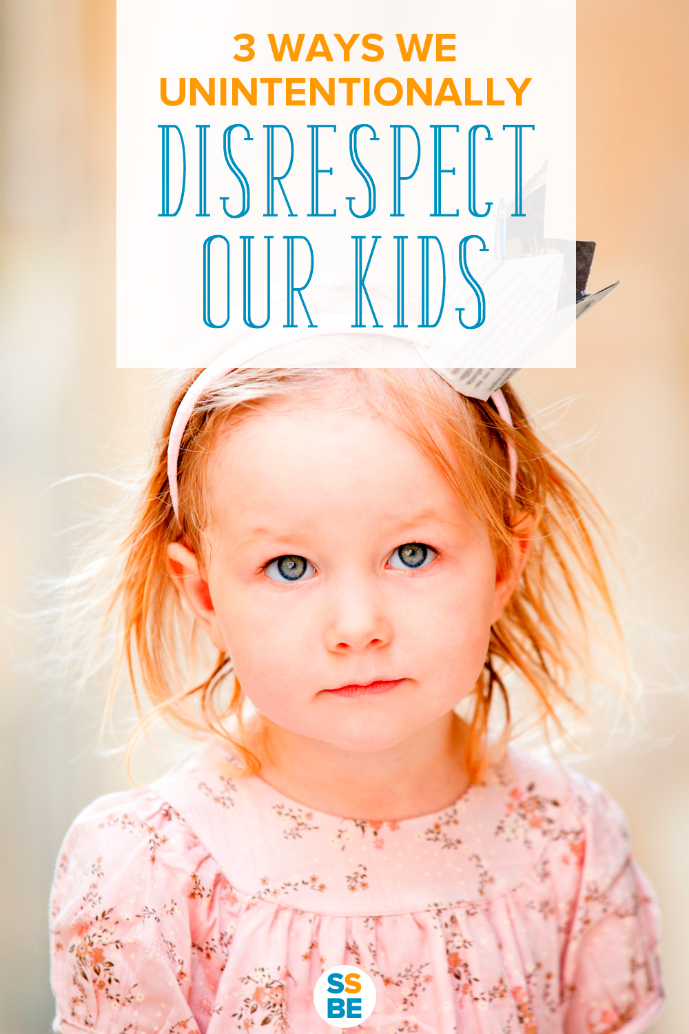 No parent would disrespect her child on purpose, but sometimes we do so without knowing. Check out these three ways we unintentionally disrespect kids — and what to do instead.