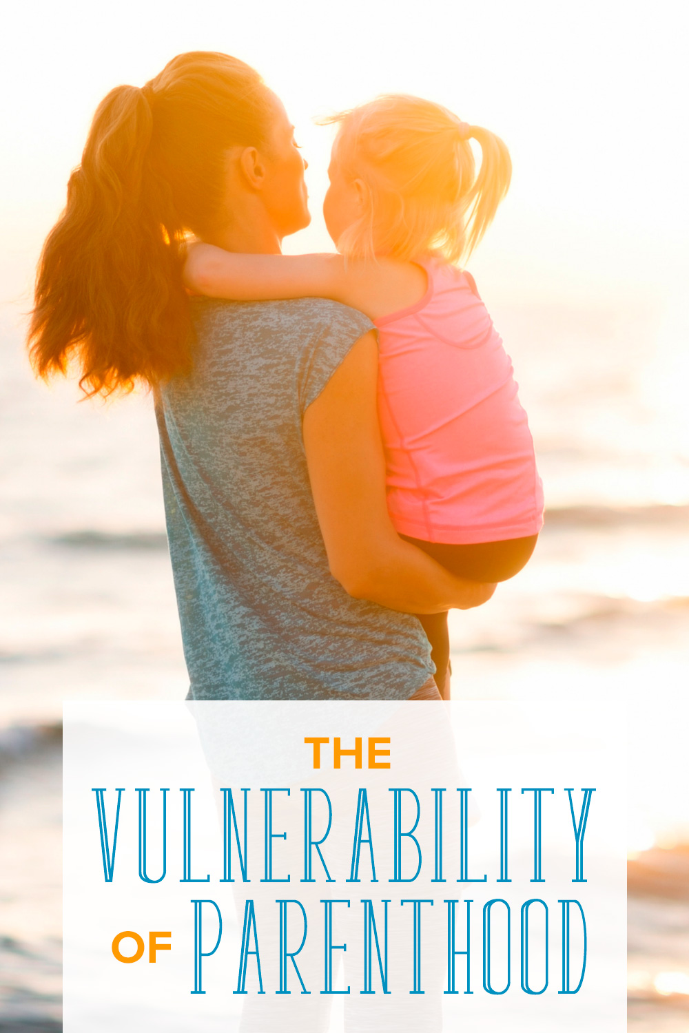 We can't always be there for our kids or protect them from every harm. The vulnerability of parenthood can make any mom or dad worry. Here's how to manage.