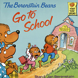 The Berenstain Bears Go to School by Stan Berenstain
