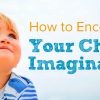 How to Encourage Your Child's Imagination