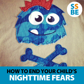 How to end your child's nighttime fears