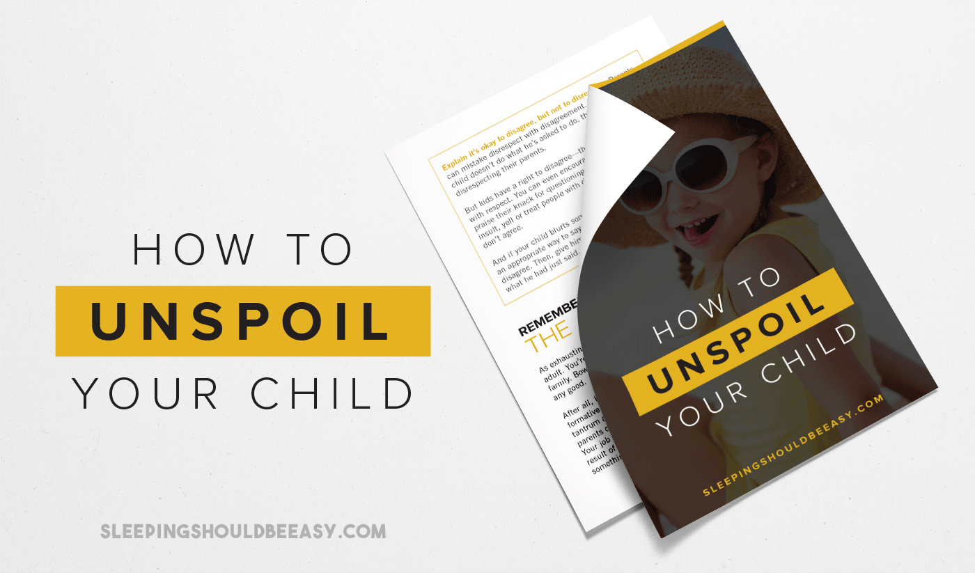 How to Unspoil Your Child