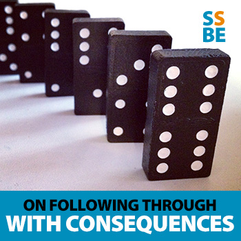 Why you need to follow through with consequences (and how to actually do it)