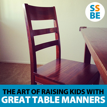 The art of raising kids with great table manners