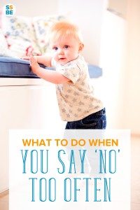 """Do you feel like the """"mean parent"""" for telling your kids not to do this or that? Find sanity-saving ways when you tell your kids 'no' and 'don't...' all day."""