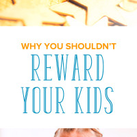 Why You Shouldn't Reward Your Kids (And What to Do Instead)