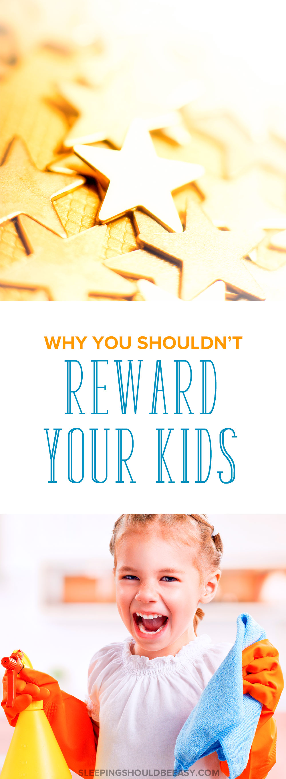 Most parents use a reward system for kids, from potty training to chores. Here's why you shouldn't reward your kids (and what to do instead).