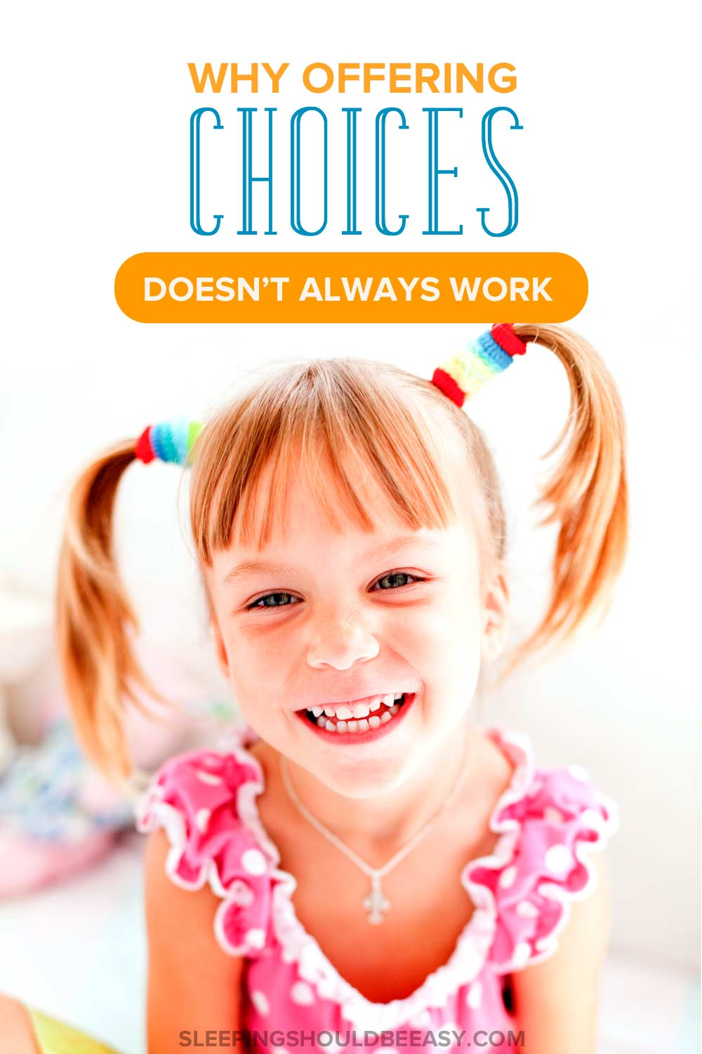You hear all the time that giving kids choices is the way to go. But what if it backfires? Here's when and how to offer choices effectively.