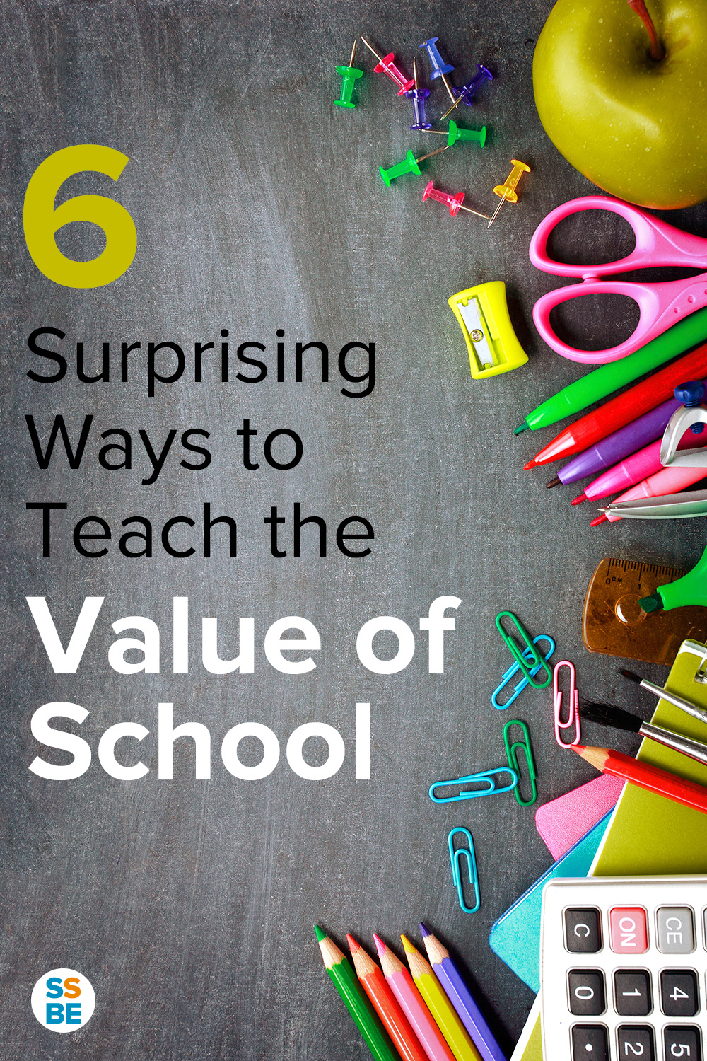 6 Surprising Ways to Teach the Value of School