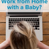 Can You Actually Work from Home with a Baby?