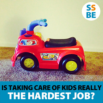 Ask the Readers: Is Taking Care of Kids Really the Hardest Job?