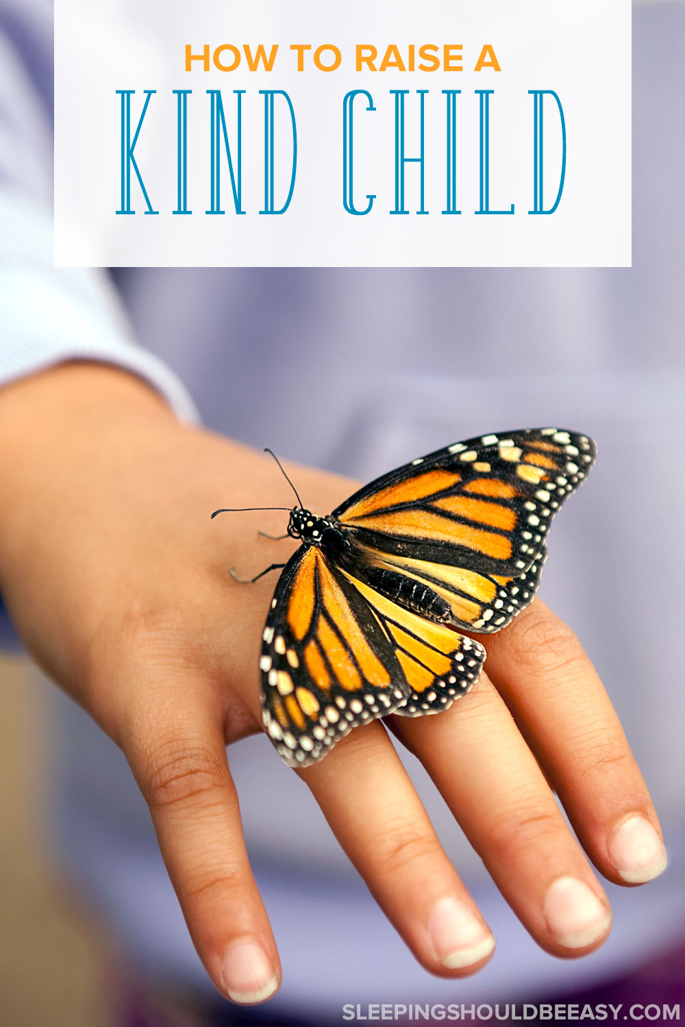 We all aspire to raise kind children who are compassionate to others. Here are 7 tips on how to raise a kind child. Learn how to teach a child to be kind to others, especially those who need it most.