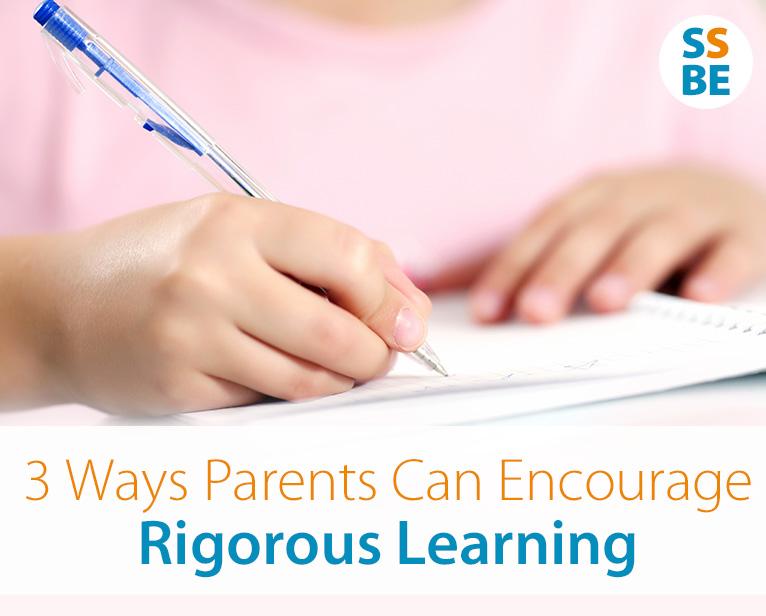 3 Ways Parents Can Encourage Rigorous Learning