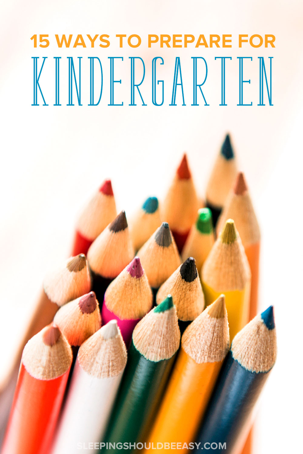Practical tips for getting ready for kindergarten. From using scissors to learning the alphabet, here are 15 ways to prepare for kindergarten.