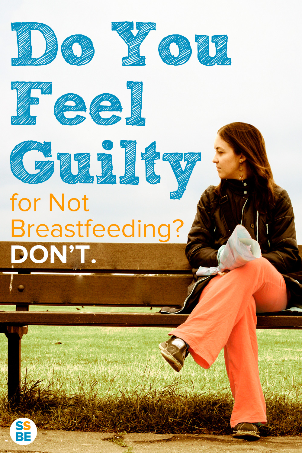 Do You Feel Guilty for Not Breastfeeding? Don't.