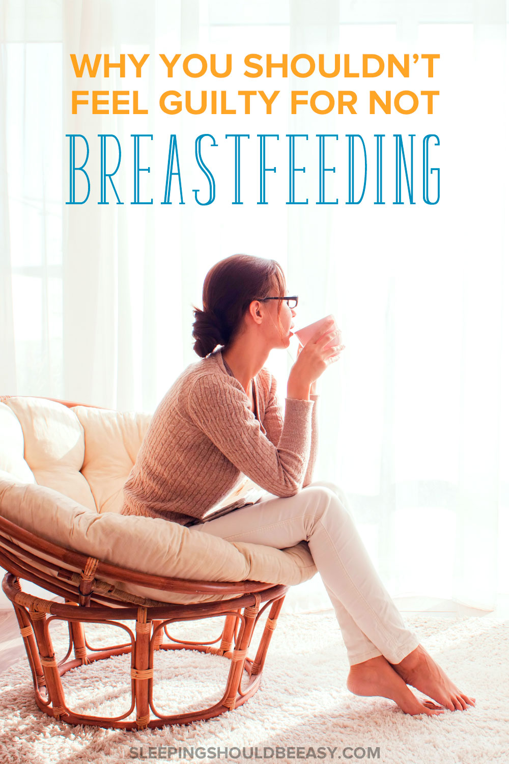 With research supporting breastfeeding, it's easy to feel guilty if you can't or decide not to. Learn why you shouldn't feel guilty for not breastfeeding.