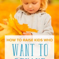 Help Your Child WANT to Behave—Even when No One Is Looking