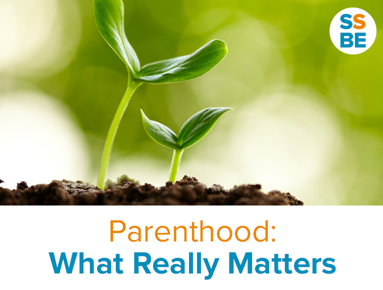 Parenthood: What Really Matters
