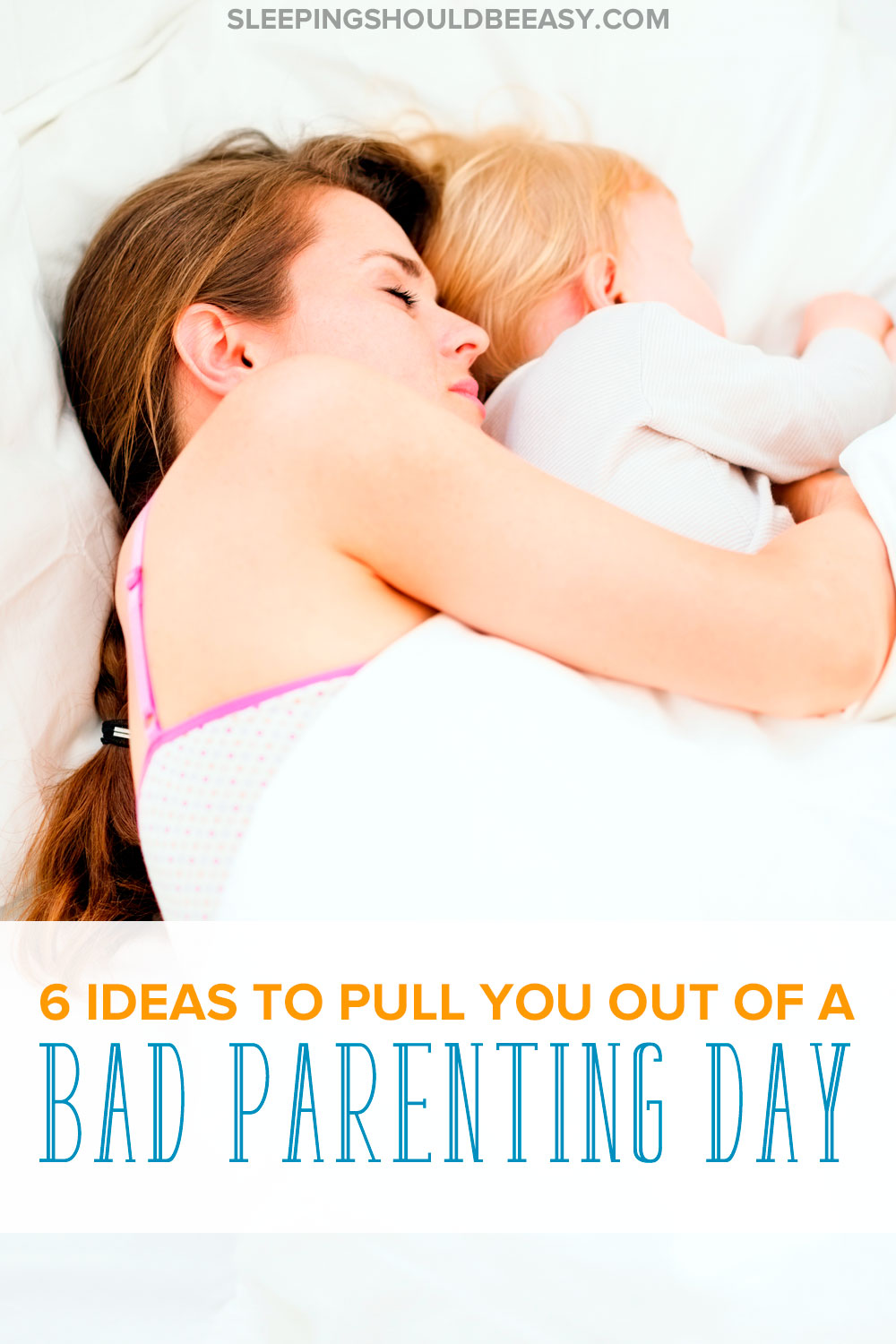 Having a bad parenting day? You're not alone. Check out these 6 ideas to pull yourself out from a bad day you're having with the kids.