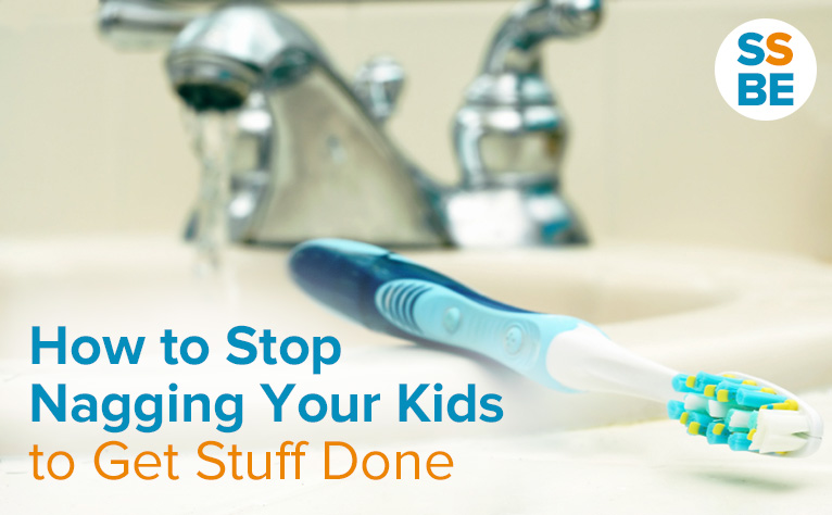 How to Stop Nagging Your Kids to Get Stuff Done