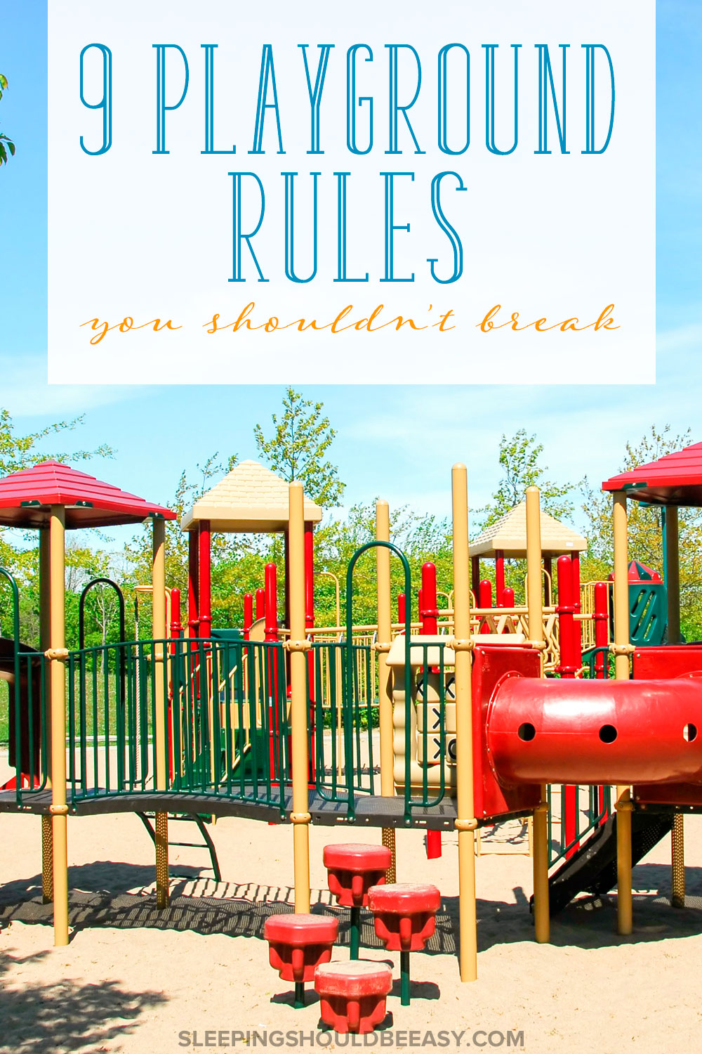 Playgrounds can be fun, but they can also feel chaotic. Check out these 9 playground rules to remember so everyone plays nicely with others.